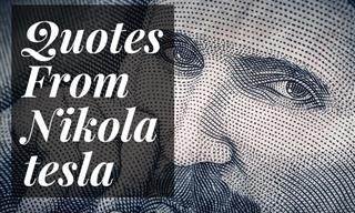 14 Quotes From the Brilliant Inventor Nikola Tesla