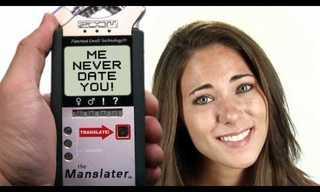 Your Woman Translator - The Manslator!