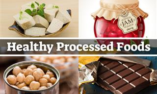 Not All Processed Foods Are Bad - 10 Healthy Options
