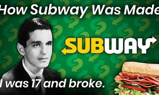 He Was 17 Years Old and Broke. Then He Invented Subway...