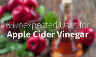 6 Surprising Uses for Apple Cider Vinegar