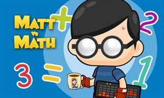Play Our Game: Matt vs. Math