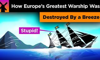 How Europe's Greatest Warship Was Defeated by a Breeze
