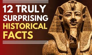 12 Mind-Blowing History Facts