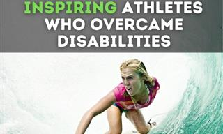 Inspirational Athletes Who Didn't Let a Handicap Stop Them