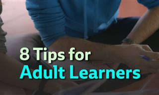 8 Tips That All Adult Learners Should Know