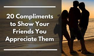 20 Little Compliments That Will Make Your Friends Smile