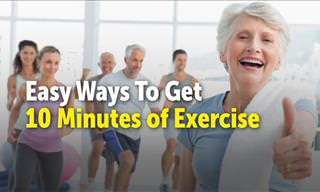 Easy Ways to Get 10 Minutes of Exercise Each Day