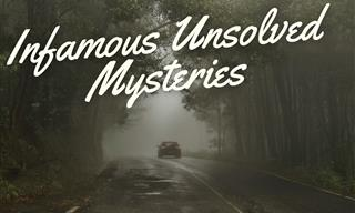 4 Of the Strangest Unsolved Mysteries of All Time