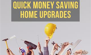 11 Simple Home Upgrades That Will Save You Lots of Money!