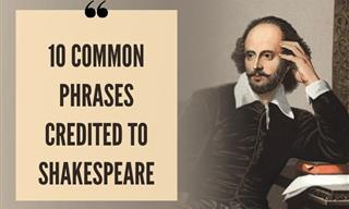 10 Times You've Quoted Shakespeare Without Realizing It