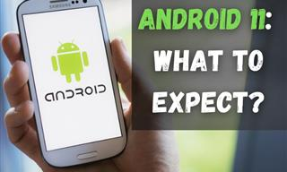 The New Android Version Will Have a Slew of Cool Features