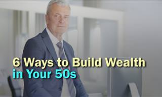 How to Build Wealth in Your 50s