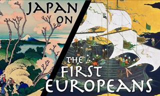 What the Japanese Thought of the First European Explorers