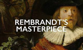 Art Explanations: Rembrand's Most Famous Painting
