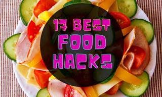Food Hacks Guaranteed to Give You Optimum Deliciousness