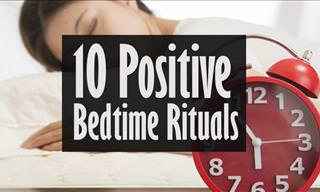 10 Positive Bedtime Rituals