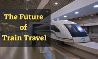 These Developments Will Improve Train Travel in The Future