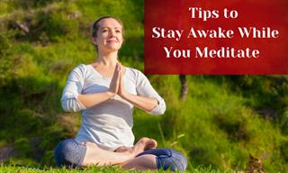 Achieve Full Wakefulness in Meditation with These Tips