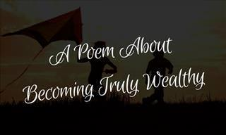 Read This Poem to Understand True Wealth