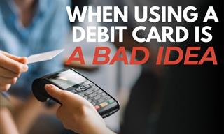 5 Situations in Which You Should Not Pay With a Debit Card