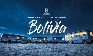 Experience the Unmatched Beauty and Atmosphere of Bolivia