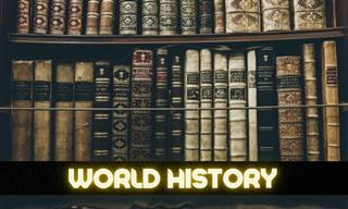 QUIZ: This World Has a History...