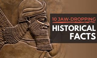 10 Jaw-Dropping History Facts We Never Knew Were True!