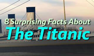 8 Surprising Facts about the Titanic