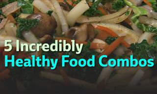 5 Extremely Healthy Food Combos