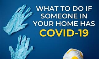 COVID-19: What to Do If Someone in Your Home Tests Positive