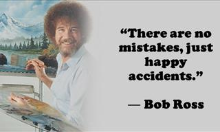 14 Unforgettable Feel Good Quotes by Bob Ross