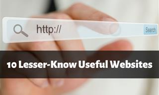 10 Super Handy Websites You Never Knew About
