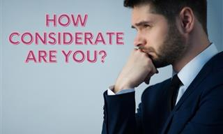 Personality Test: How Considerate Are You?