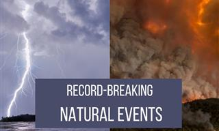 6 Unbelievable Record Breaking Natural Events