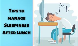 Manage Your Post-Lunch Sleepiness With These 7 Useful Tips