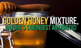 This Golden Honey Mixture is Nature's Strongest Antibiotic!