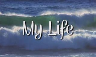 An Inspiring Poem: My Life