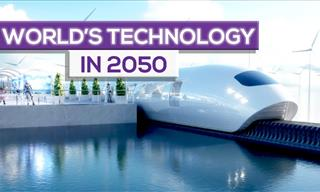 What Will Technology Be Like in 2050? Take a Look At These