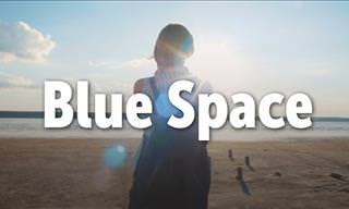 """6 Wonderful Health Benefits of the """"Blue Space"""""""