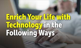 6 Ways to Use Technology For a More Positive Life