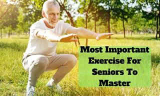 The MostT Important Exercise to Practice For Seniors
