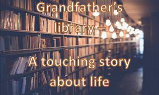 Grandfather's Library - A Moving Story about Life