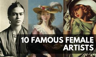 10 Famous Female Artists Every Art Lover Must Know
