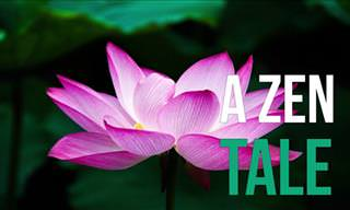 Inspirational Story: A Zen Tale