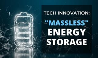 "This ""Massless"" Battery Is the Future of Energy Storage"