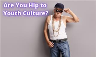 Quiz: Are You Hip or Out of Touch?