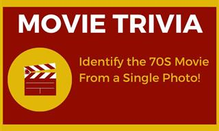 Movie Trivia: Can You Identify These 70s Classics?