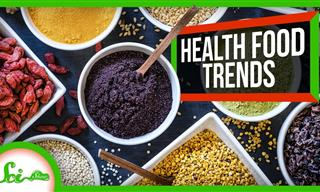 Learn the Truth About 5 Popular Health Food Trends