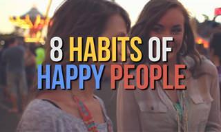 8 Habits of Happy People